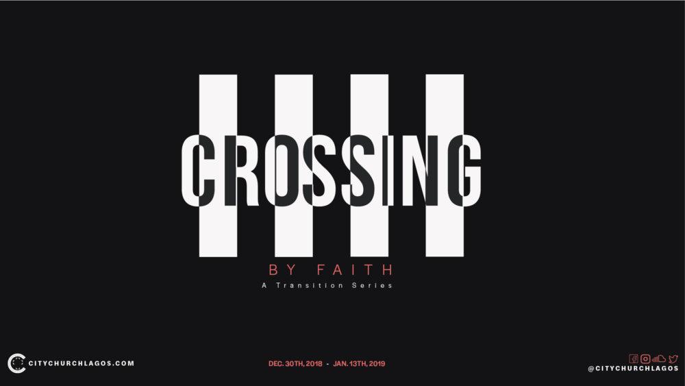 Crossing by Faith